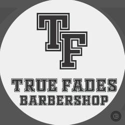 True Fades - True Fades Barbershop