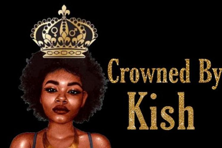 Crowned By Kish